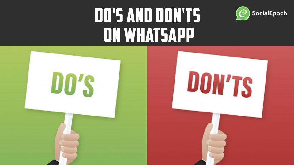 WhatsApp marketing tips Do's and Don'ts