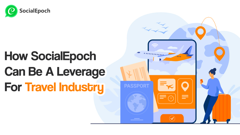SocialEpoch in travel industry