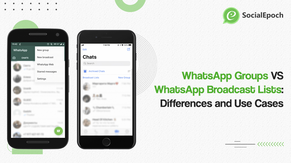 WhatsApp Groups VS WhatsApp Broadcast Lists: Differences and Use Cases