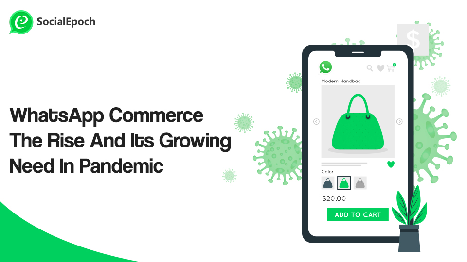 WhatsApp Commerce- The Rise And Its Growing Need In Pandemic