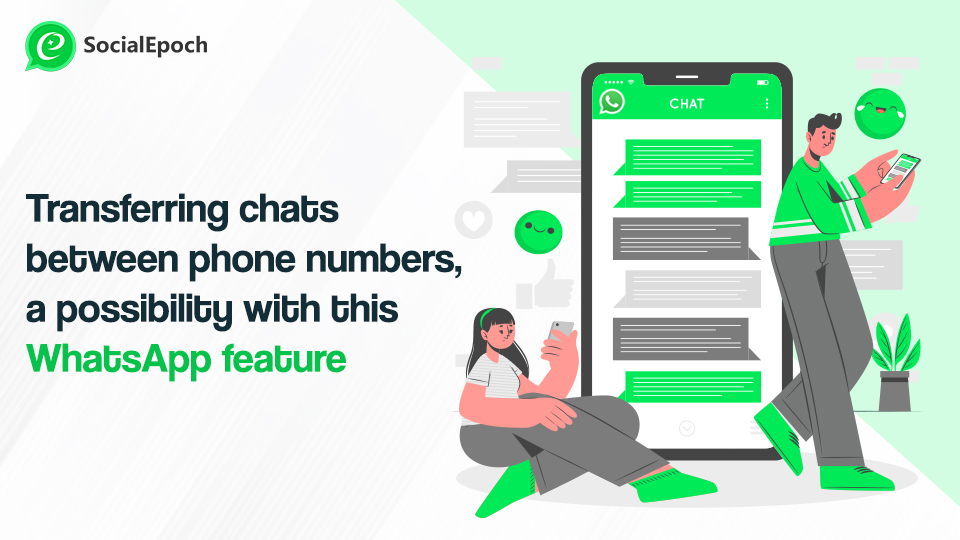 Transferring Chats Between Phones, A Possibility With This WhatsApp Feature